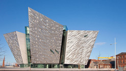 Titanic Belfast / CivicArts & Todd Architects