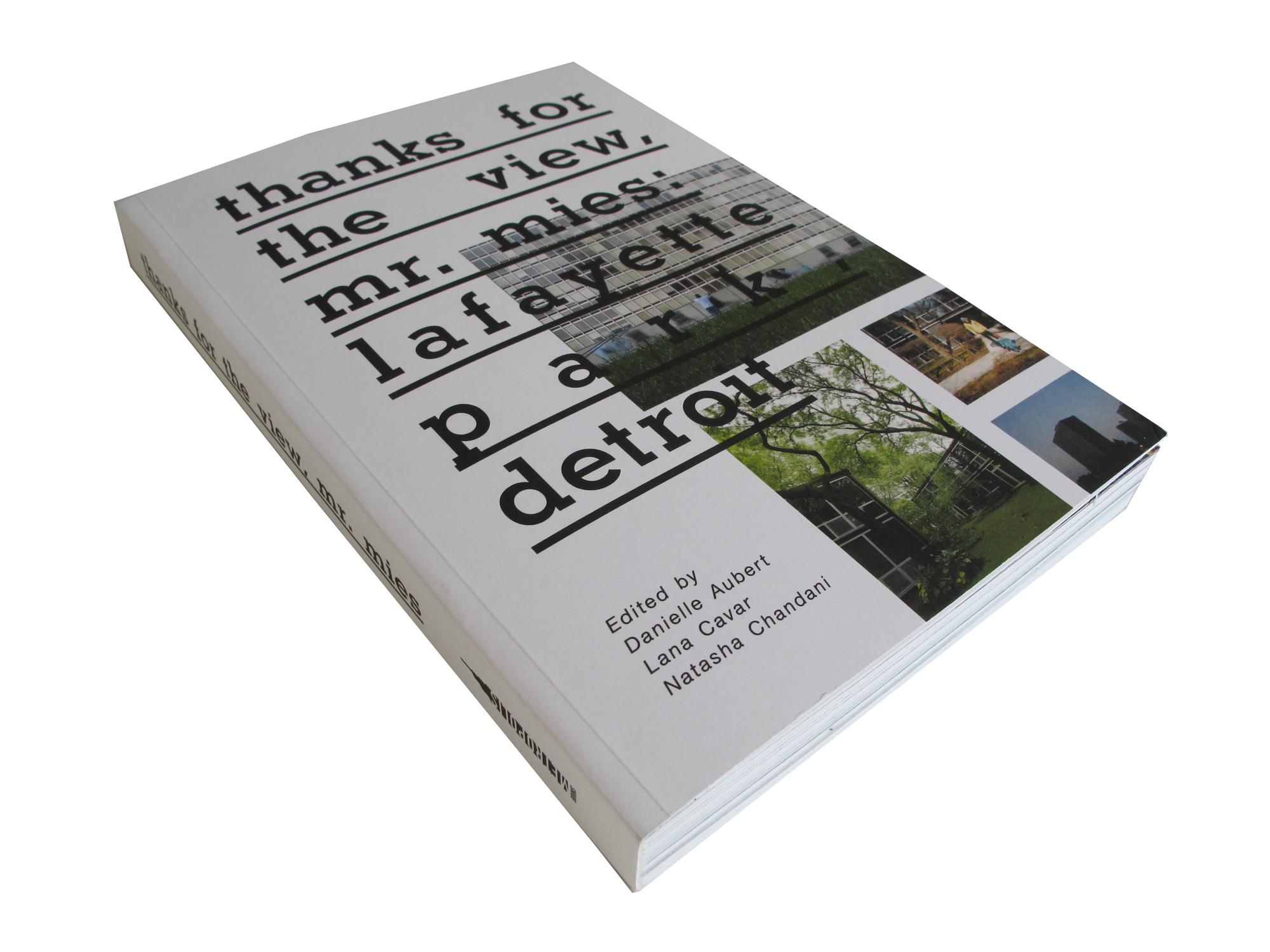 Thanks for the View, Mr. Mies: Lafayette Park Detroit