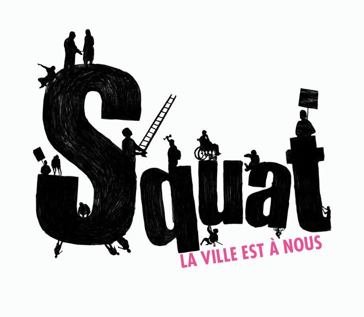 Squat. La ville est à nous