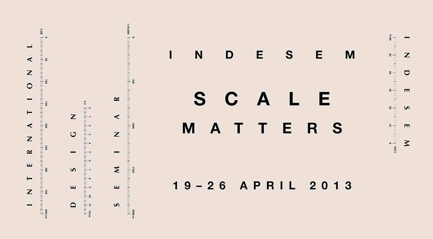 Indesem '13: 'Scale Matters', Courtesy of Indesem