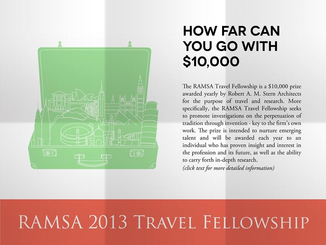 Robert A. M. Stern Architects announces the RAMSA Travel Fellowship, © RAMSA