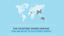 The Countries Where Demand for Architects Outstrips Supply