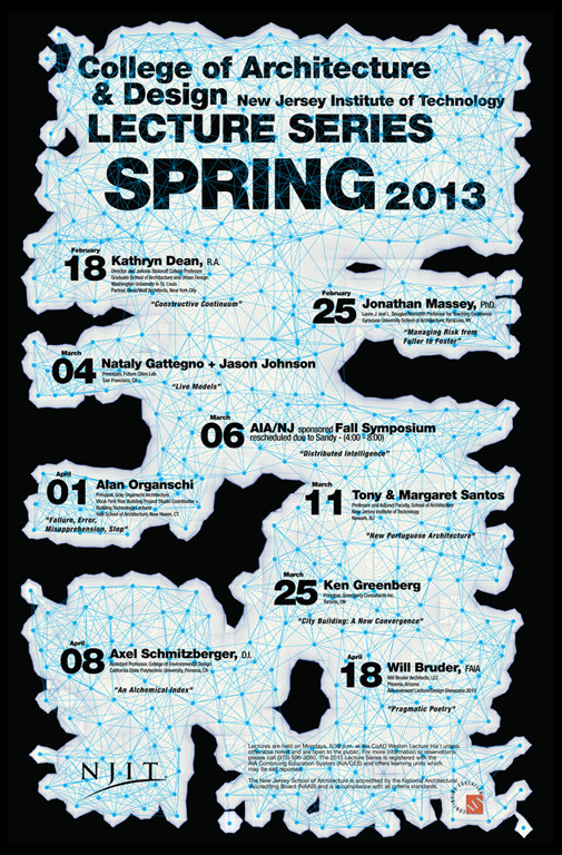 NJIT Spring 2013 Lecture Series, Courtesy of College of Architecture and Design (CoAD) at NJIT