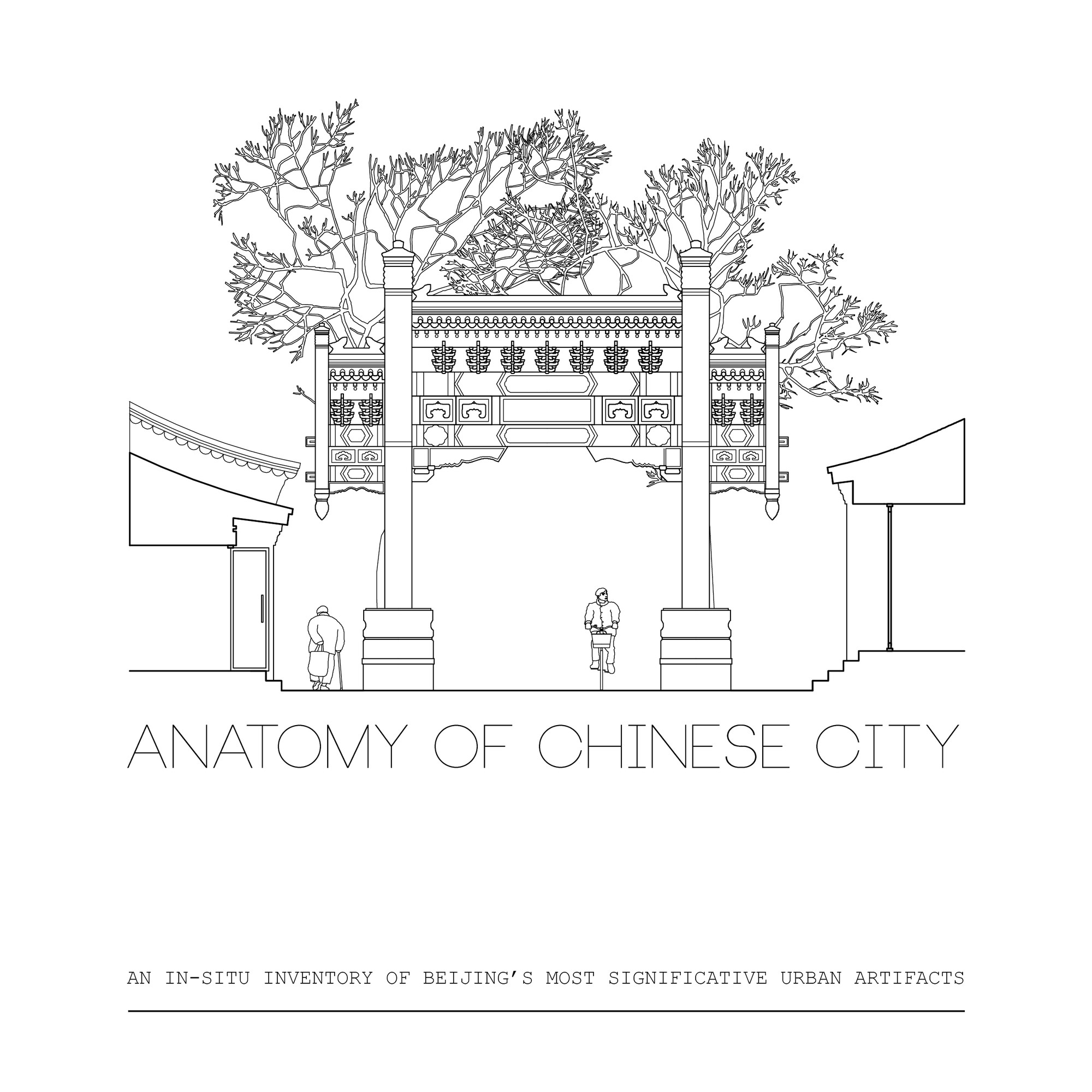 Anatomy of a Chinese City, Courtesy of Thomas Batzenschlager and Clémence Pybaro