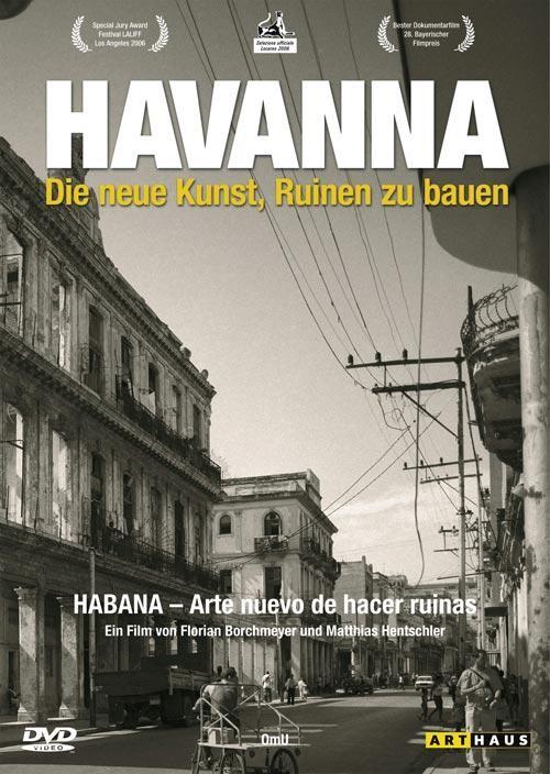 """Cine y Arquitectura: """"Habana, El nuevo arte de hacer ruinas"""", Cine y Arquitectura: """"Habana, El nuevo arte de hacer ruinas"""""""