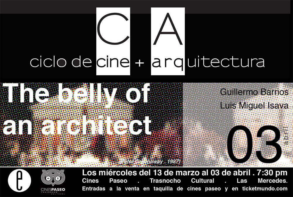 "Ciclo de Cine + Arquitectura en Caracas: ""The Belly of an Architect"" / 03 de Abril, Ciclo de Cine + Arquitectura en Caracas: ""The Belly of an Architect"" / 03 de Abril"