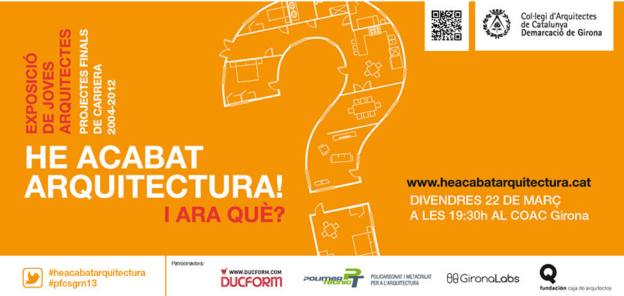 "Inauguración exposición ""¡He acabo arquitectura! ¿Y ahora qué?"", Cortesia de COACgirona"