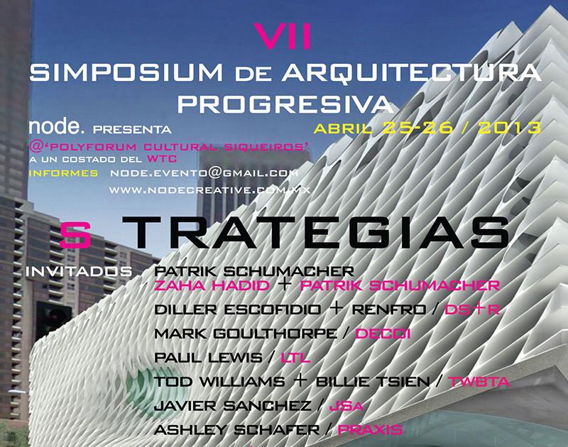 NODE. presenta VII Simposium de Arquitectura Progresiva 's TRATEGIAS'  , Cortesia de Cortesía de Node