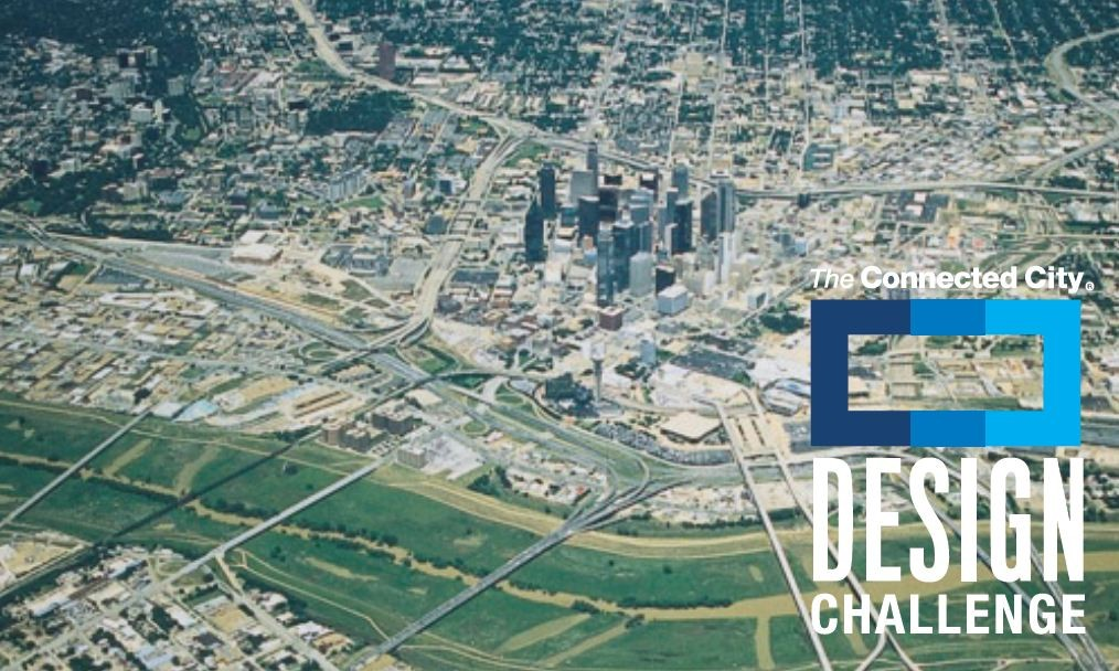 The Connected City Design Challenge, Courtesy of Dallas CityDesign Studio