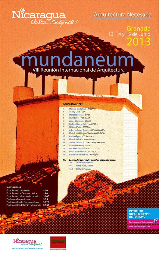"""VIII Encuentro Mundaneum 2013 / """"La Arquitectura Necesaria"""""""