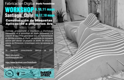 Workshop Fabricación digital y Diseño paramétrico - Santiago de Chile / ChidoStudio ¡Sorteamos un cupo!, Courtesy of Chido Studio