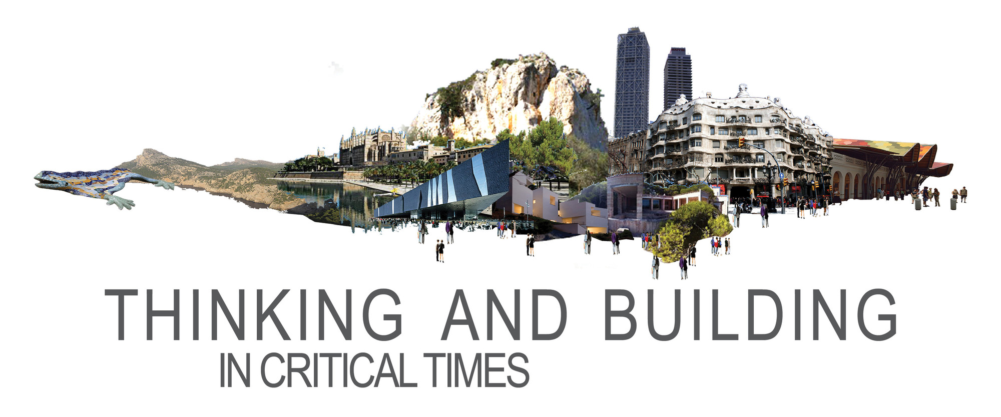 "Workshop ""Thinking and Building in Critical Times"""