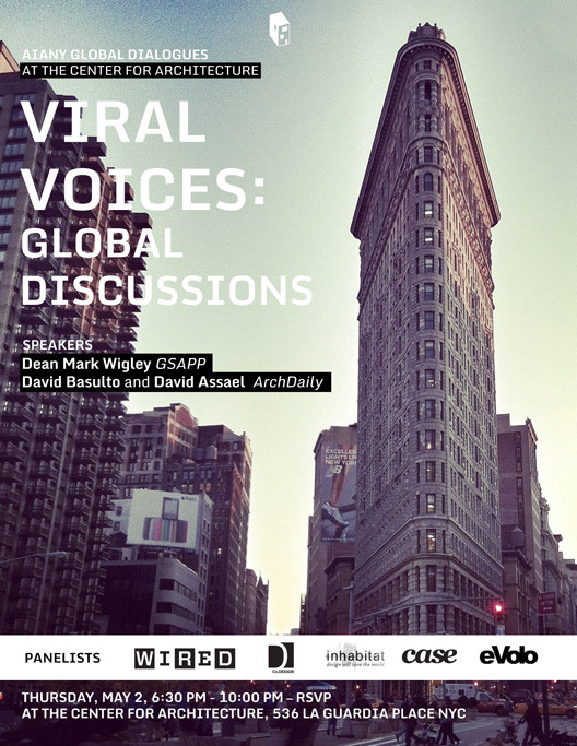 Going Viral at the Center for Architcture: Mark Wigley + ArchDaily