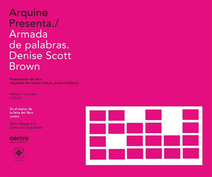 Diálogo en torno a la publicación 'Armada de palabras. Provocaciones arquitectónicas' de Denise Scott Brown