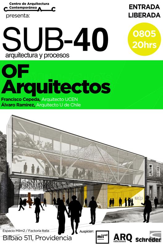 Charla SUB-40 arquitectura y procesos / OF Arquitectos