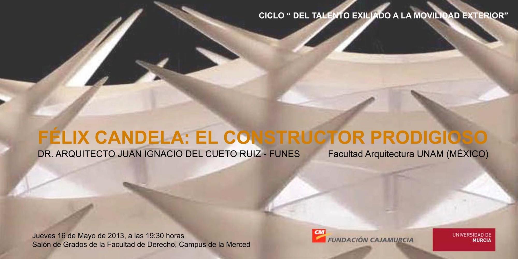 """""""Félix Candela : El Constructor Prodigioso"""""""