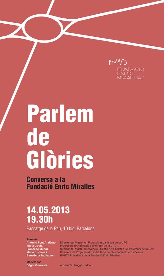 """Conversaciones en la Fundación Enric Miralles / """"Parlem de Glòries"""" , Courtesy of Fundació Enric Miralles"""