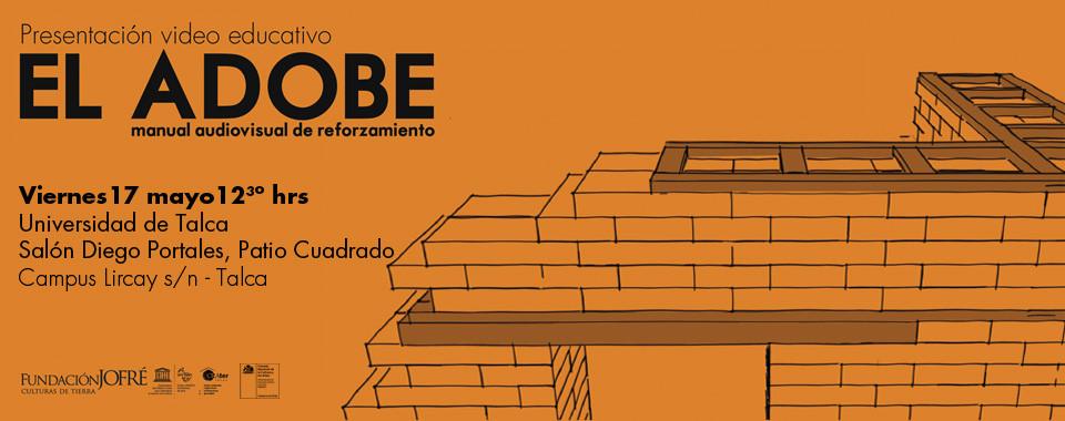 """Presentación en Talca """"EL ADOBE manual audiovisual de reforzamiento"""""""