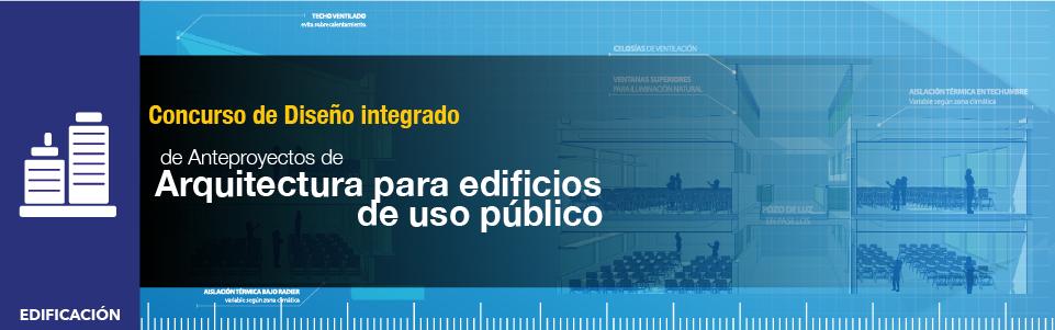 Concurso de Diseño Integrado para Anteproyectos de Arquitectura de Edificación de Uso Público / Chile