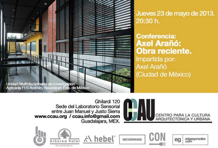 Conferencia Axel Arañó / Obra reciente, Courtesy of CCAU
