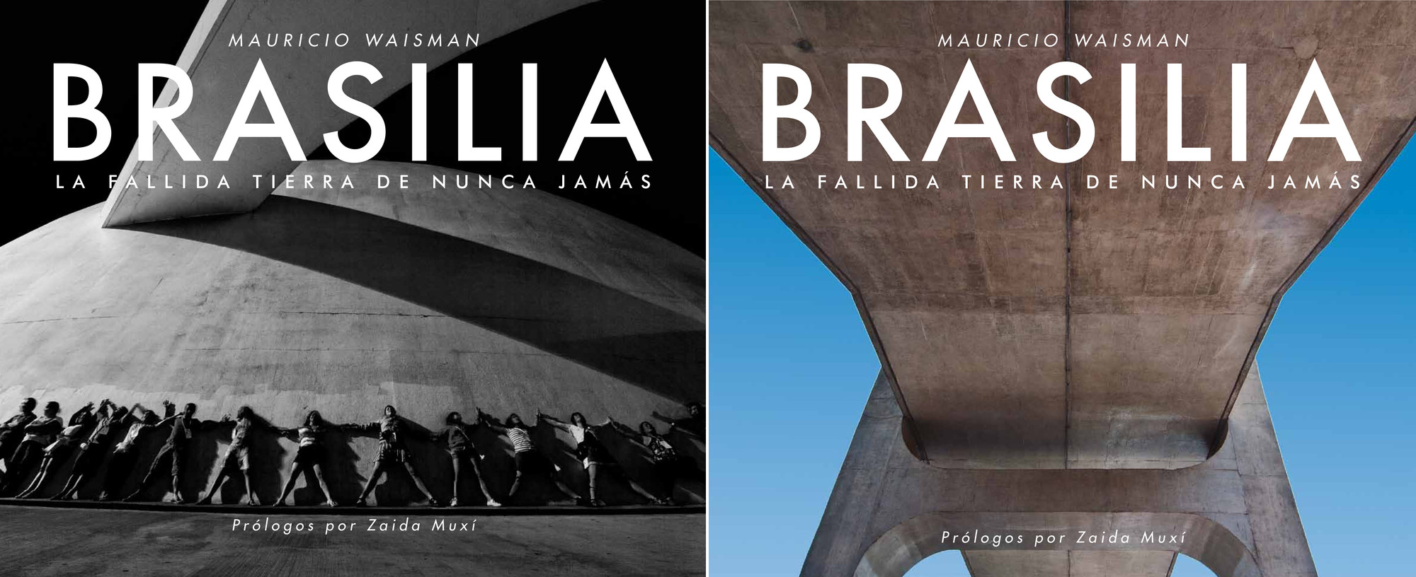 BRASILIA / La Fallida Tierra de Nunca Jamás , © Mauricio Waisman