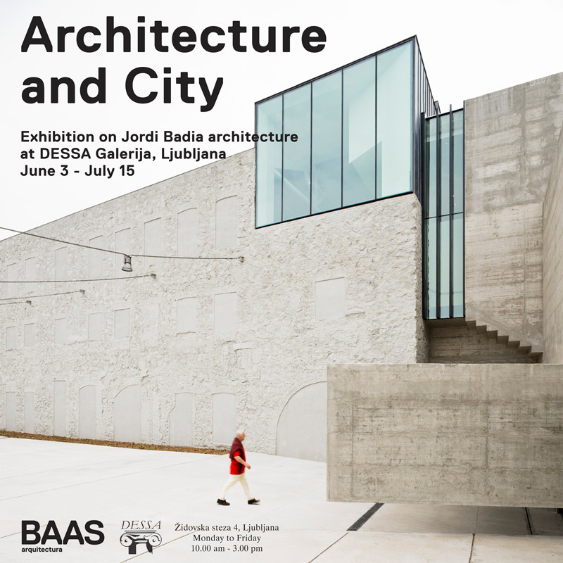 'Architecture and City' Exhibition, Courtesy of BAAS Arquitectura