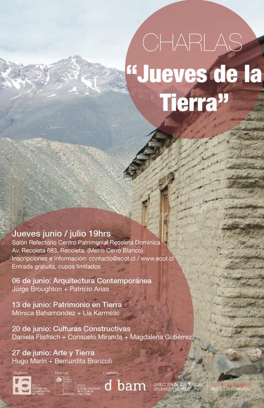 """Ciclo de Charlas """"Jueves de la Tierra"""" / Junio 2013, Ciclo de Charlas """"Jueves de la Tierra"""" / Escuela de Construcción en Tierra ECoT"""