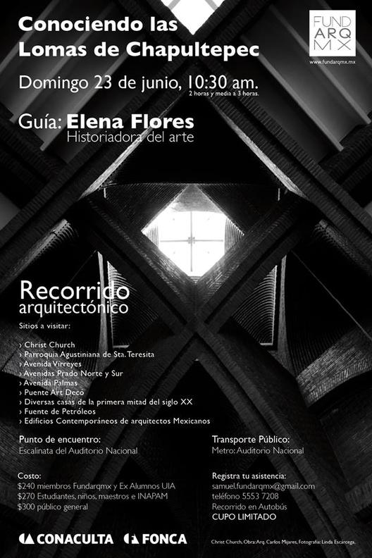 Conociendo las Lomas de Chapultepec / Recorrido FUNDARQMX , © FUNDARQMX