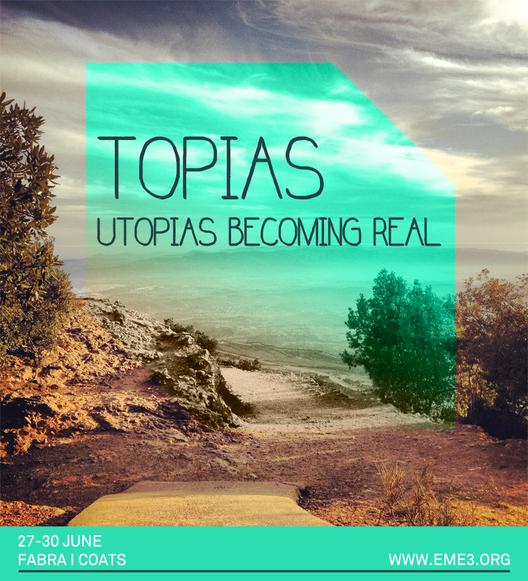 """Arranca la octava versión de eme3: """"Topías, utopías posibles"""""""