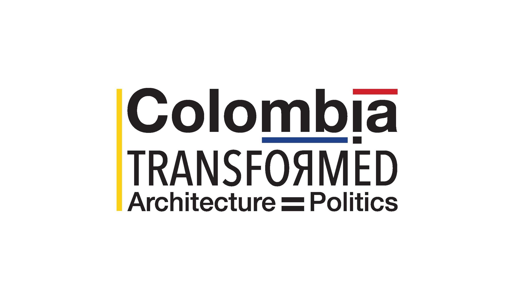 'Colombia: Transformed/Architecture=Politics' Exhibition, Courtesy of AIA NY