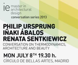 Conversaciones sobre termodinámica, arquitecura y belleza con Philip Ursprung, Iñaki Ábalos y Renata Sentkiewicz.