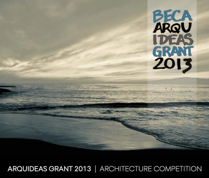 Convocatoria Beca Arquideas Grant 2013