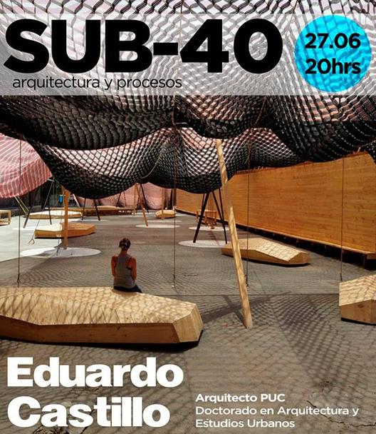 Conferencia Sub-40 Eduardo Castillo, Courtesy of CAC