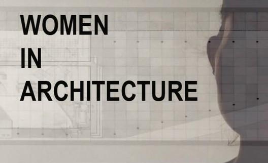 Women In Architecture   Tag   ArchDaily, page 4