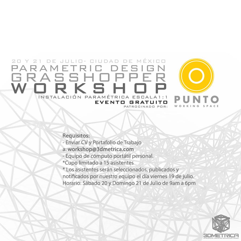 Parametric Design Grasshopper Workshop - Instalación Paramétrica Escala 1:1 / 3DMETRICA