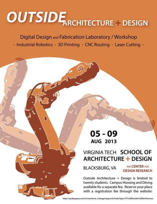 Outside Architecture + Design: Digital Design and Fabrication Workshop, Courtesy of Virginia Tech School of Architecture + Design