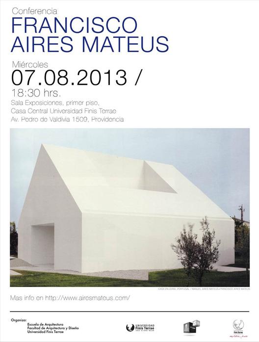 Conferencia Francisco Aires Mateus en la FAD Universidad Finis Terrae