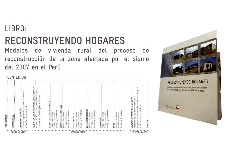 Libro: Reconstruyendo Hogares: Modelos de vivienda rural del proceso de reconstrucción de la zona afectada por el sismo del 2007 en el Perú