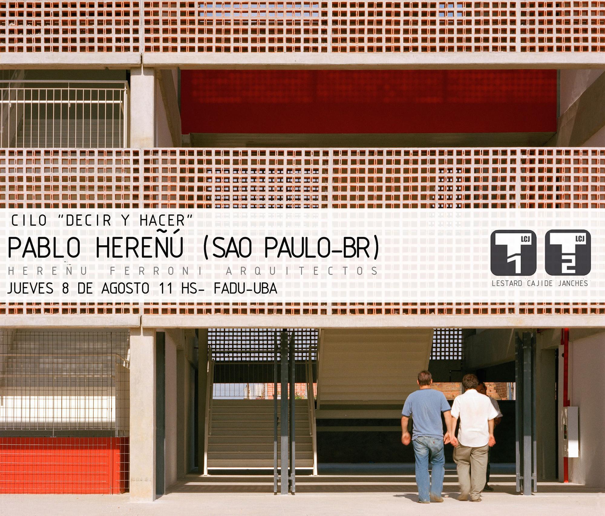 """Ciclo """"Decir y Hacer"""" - Pablo Hereñú"""