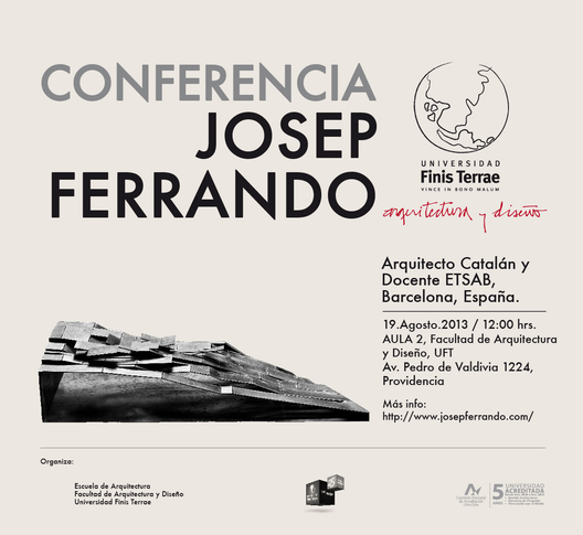 Conferencia Josep Ferrando, 19 de Agosto / Chile, Courtesy of UFT