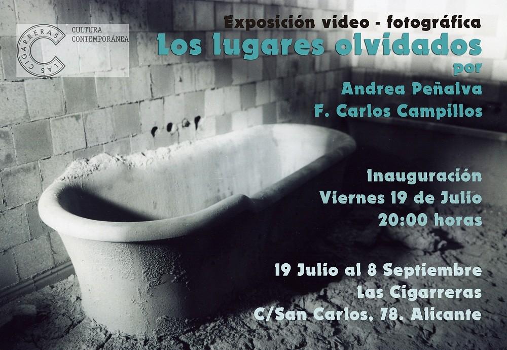 """Exposición """"Los Lugares Olvidados"""" en Centro Cultural las Cigarreras, Alicante"""