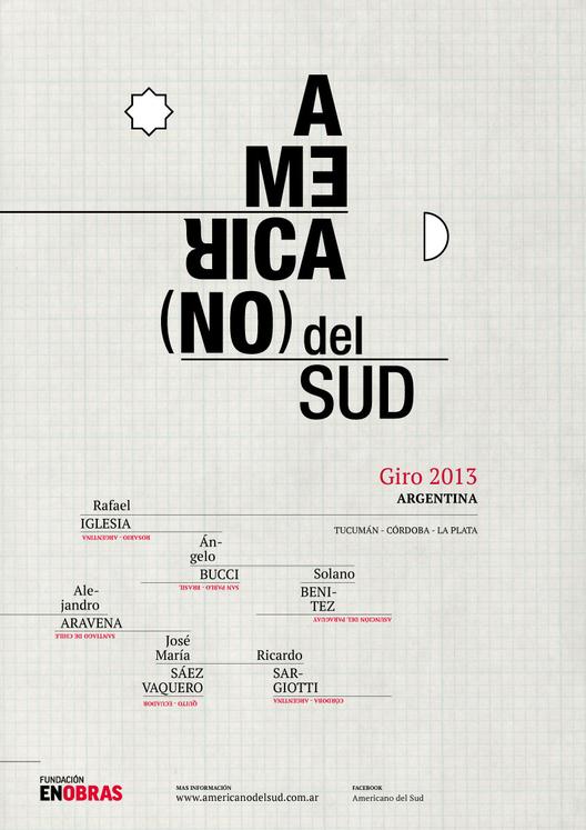 america[no] del sud: 6 arquitectos en gira por Argentina, Courtesy of america[no] del sud