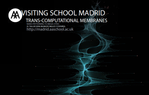 AA Visiting School Madrid - TRANS-COMPUTATIONAL MEMBRANES
