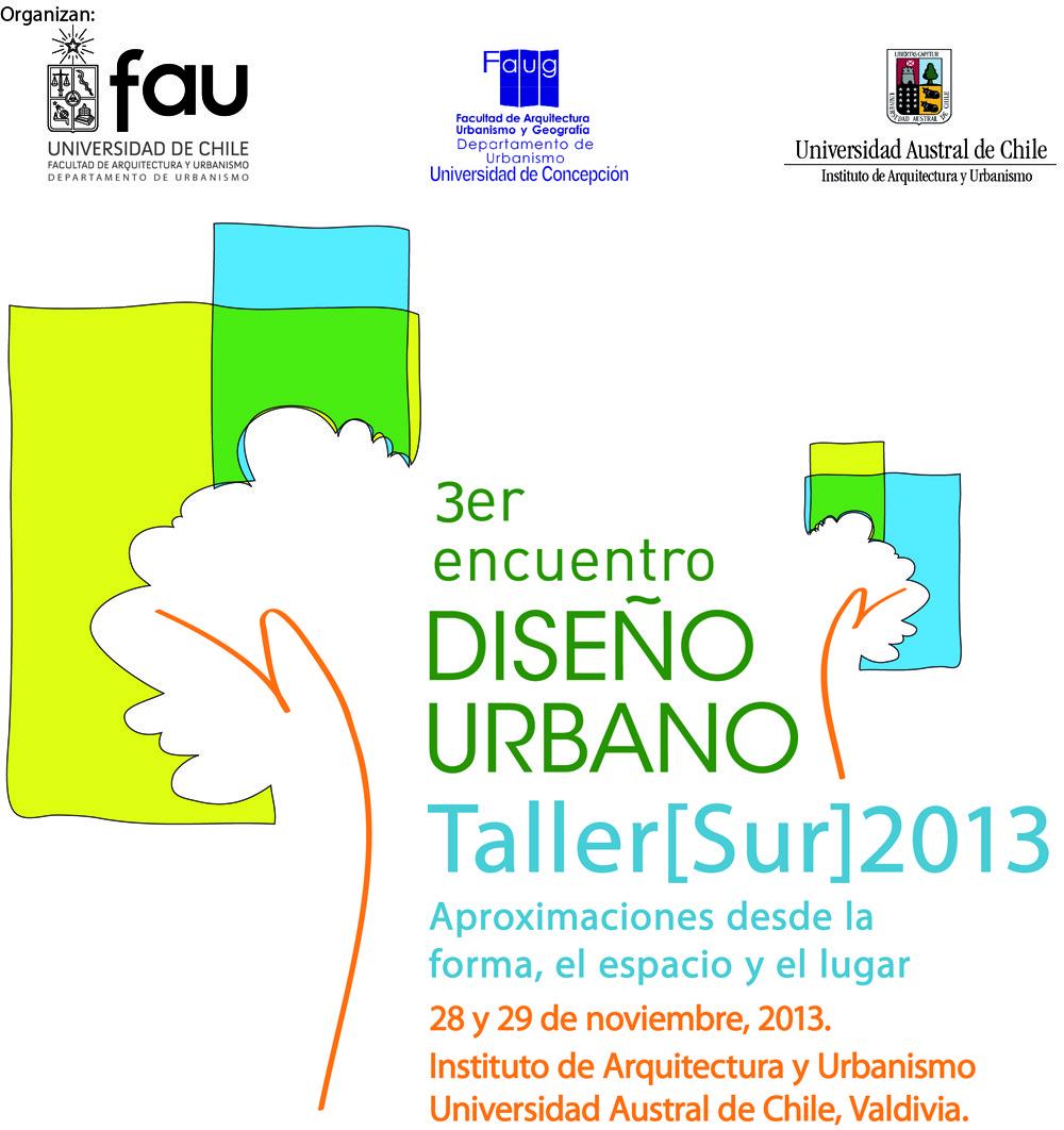 Convocatoria para el Tercer Encuentro de Diseño Urbano / Taller [Sur]