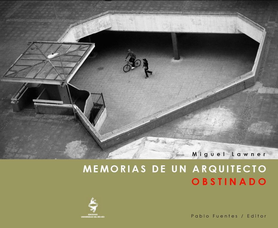 """Portada del libro """"Memorias de un arquitecto obstinado"""""""