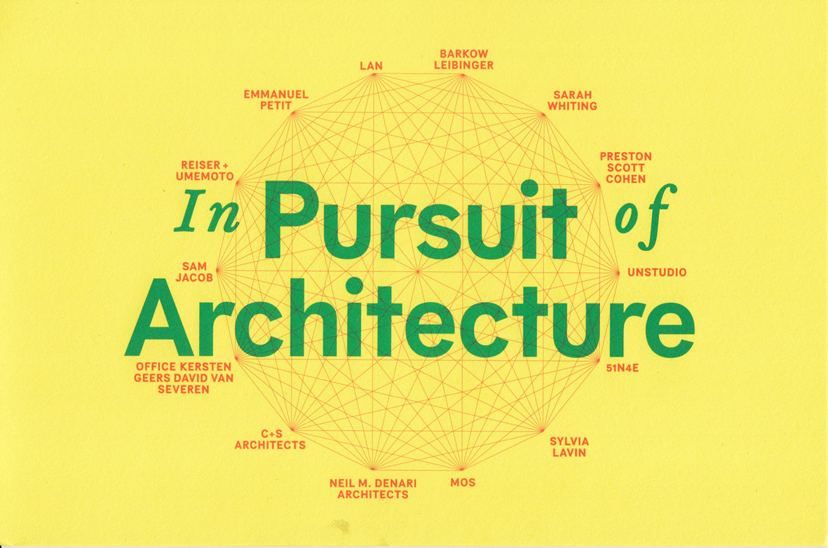 In Pursuit of Architecture: A Conference on Buildings and Ideas