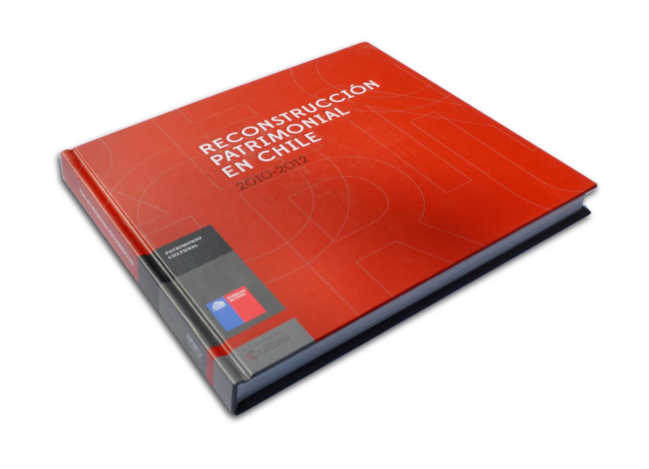 Reconstrucción patrimonial en Chile: 2010-2012