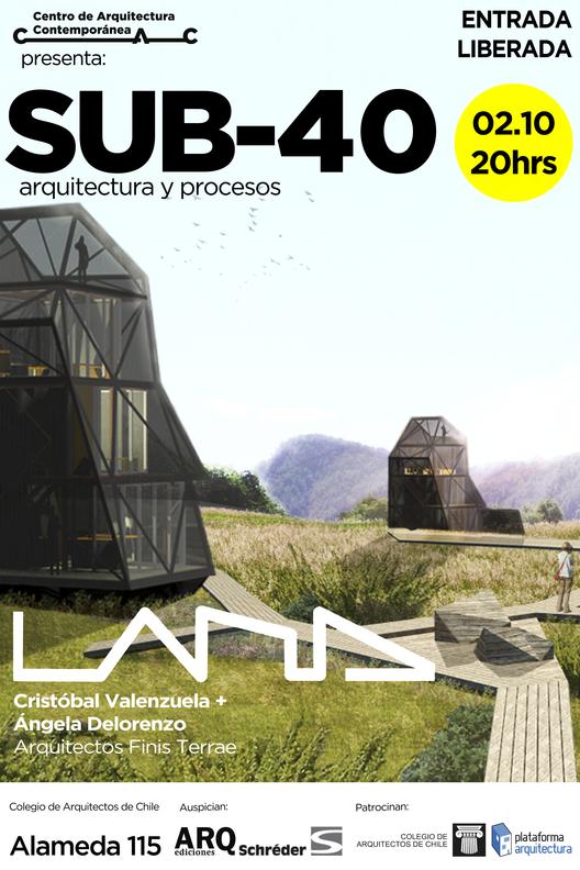 Ciclo SUB-40 Arquitectura y Procesos / LAND Arquitectos, Courtesy of CAC