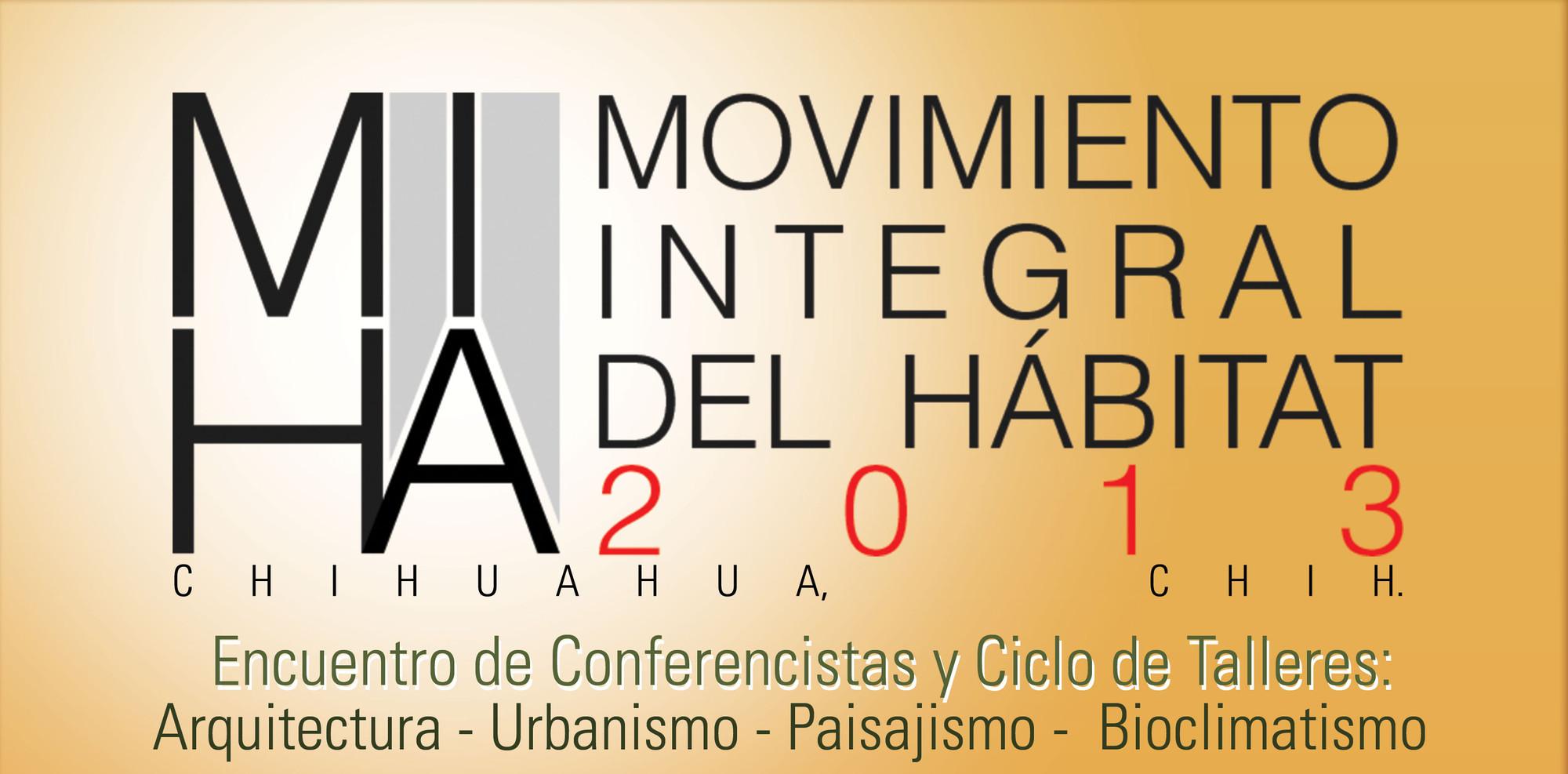 Movimiento Integral del Habitat /  MIHA 2013