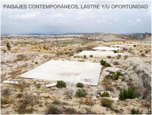 Arquinset 2013: Paisajes Contemporáneos, Lastre y/u Oportunidad, © vía Arquinset